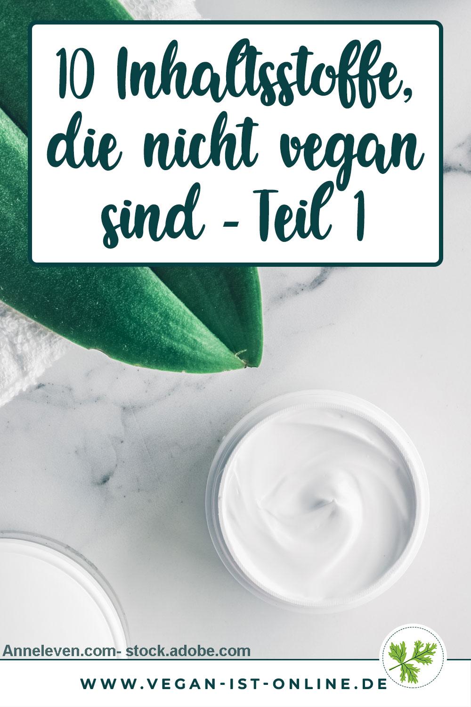 10 Inhaltsstoffe, die nicht vegan sind - Teil 1 | Mehr Infos auf www.milchtropfen.de