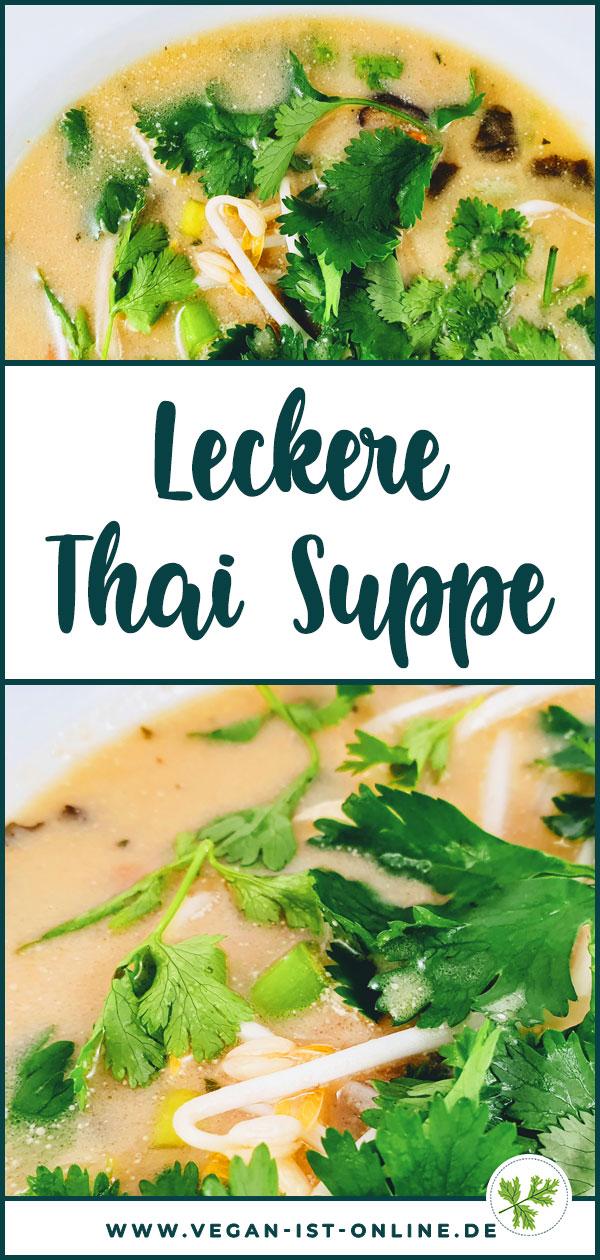 Leckere Thai Suppe | Mehr Infos auf www.vegan-ist-online.de
